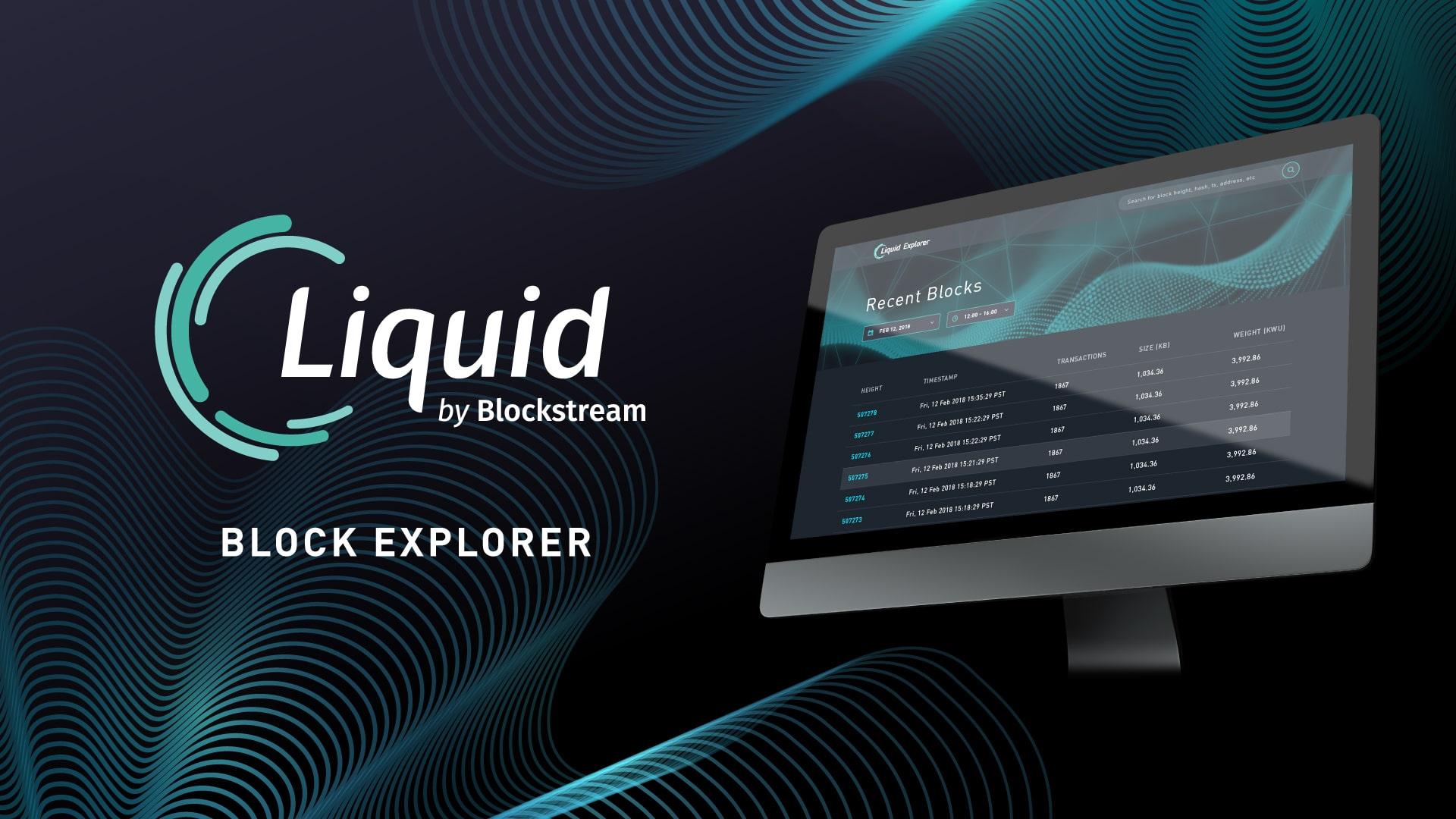 Blockstream - Accelerating Liquid Adoption - Liquid Block Explorer
