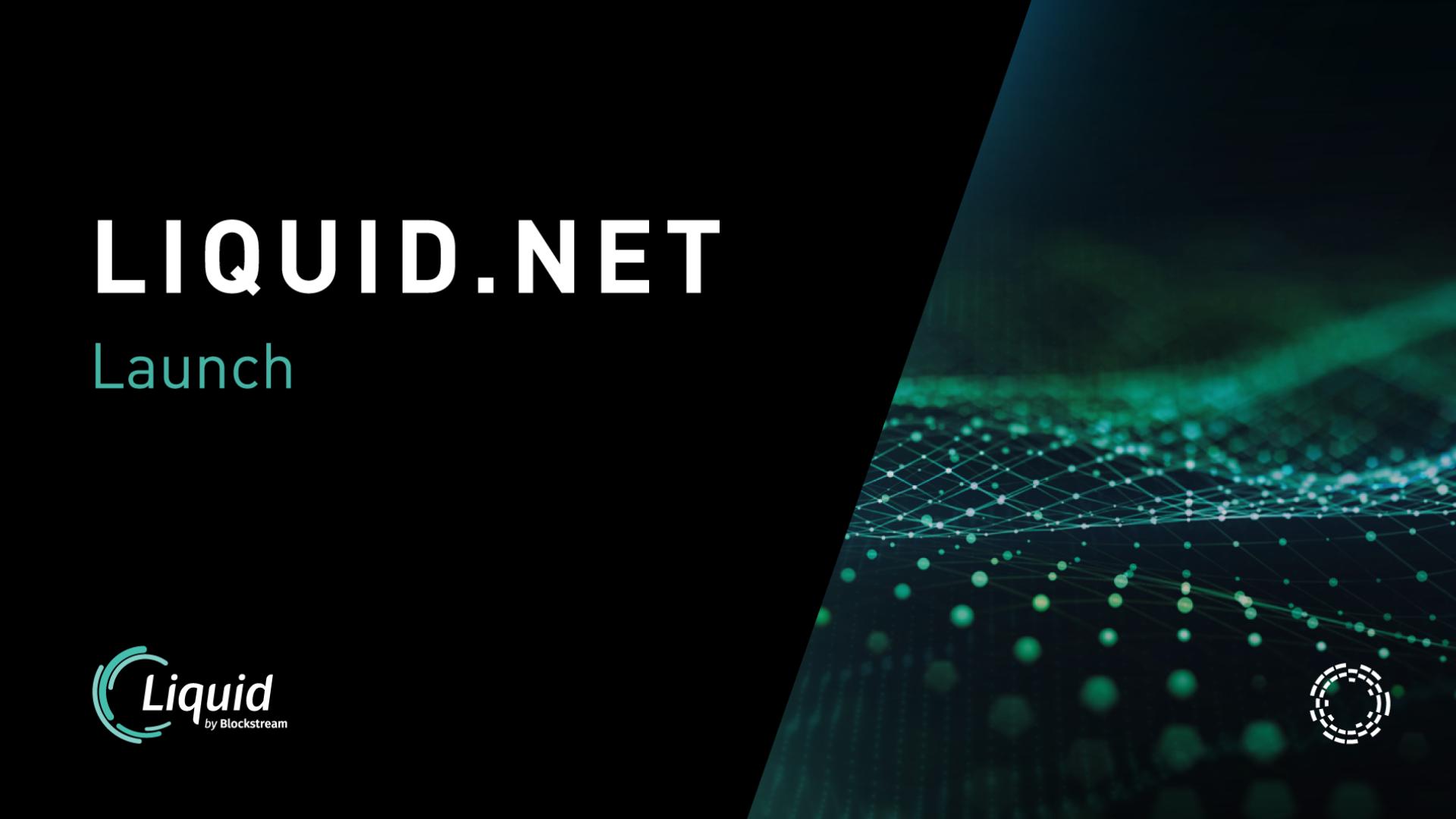Liquid.net: Basecamp for the Liquid Network