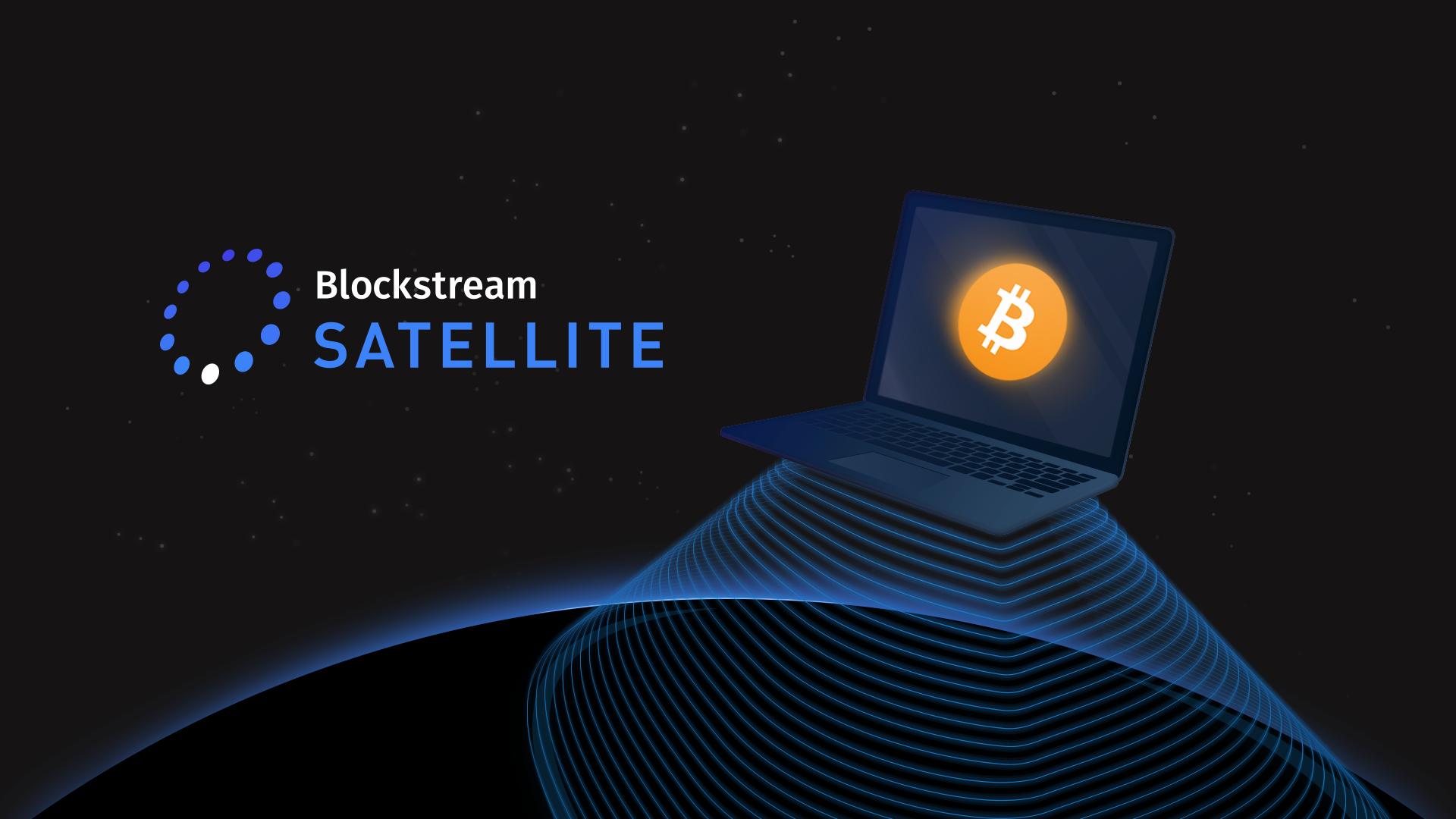 Blockstream Provides Satellite Broadcast for Bitcoin Core Source Code