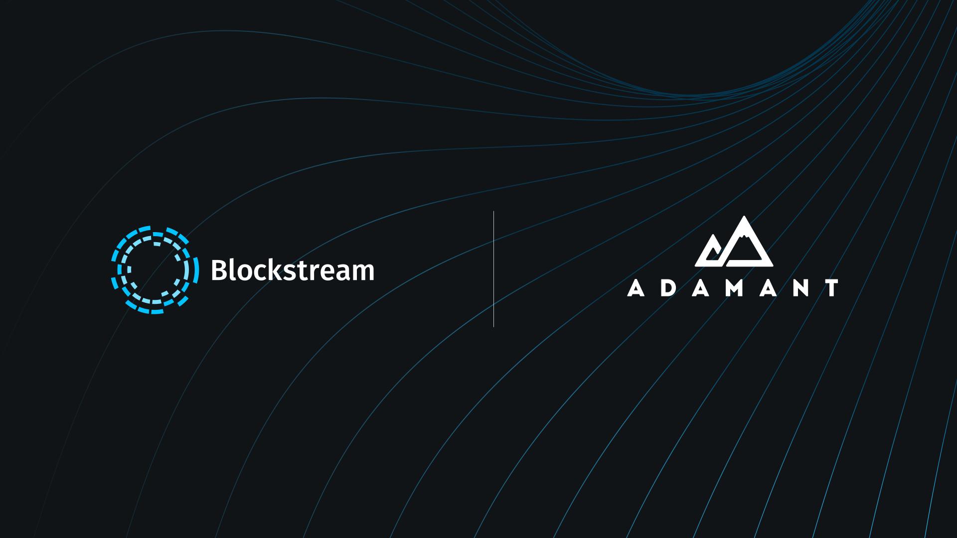 Blockstream Acquires Adamant Capital and Establishes Blockstream Finance