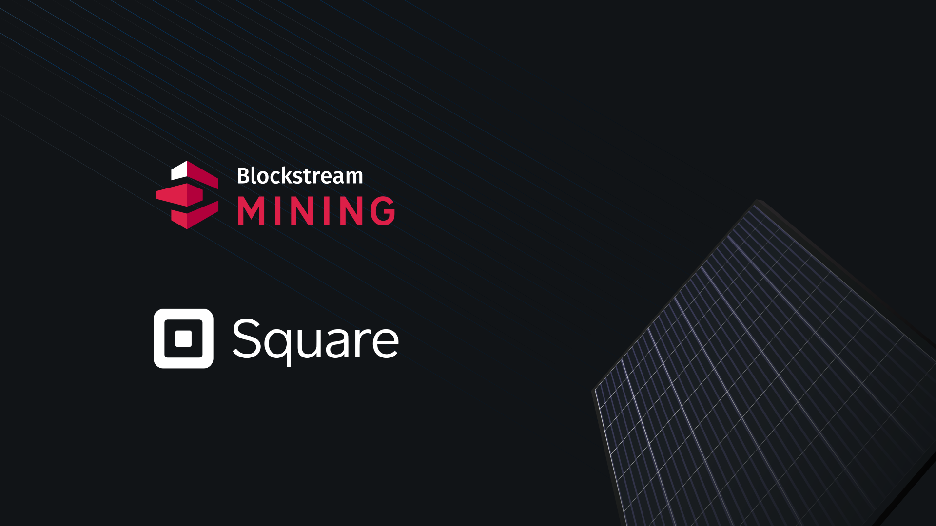 Blockstream and Square, Inc. Join Forces for Solar-Powered Bitcoin Mining
