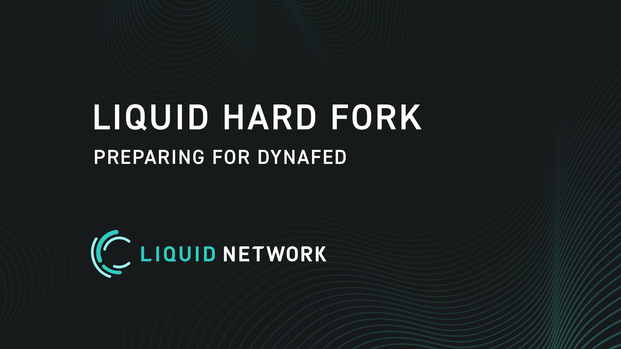 Preparing the Liquid Network for Dynamic Federations